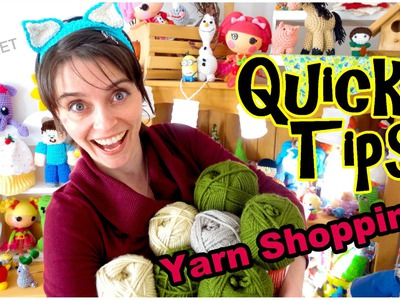 Yarn Shopping - Crochet Quick Tips