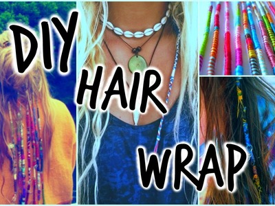 DIY Hairwrap Tutorial | Anna Perkins