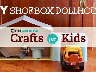 DIY Shoebox Dollhouse | Crafts for Kids | PBS Parents