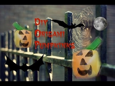 Halloween Origami: #3 How To Make Easy Origami Pumpkins