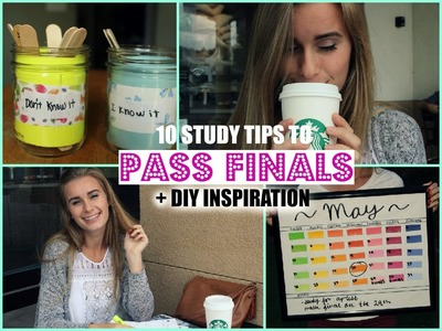 HOW TO PASS FINALS! 10 Study Tips + Inspirational DIY's!