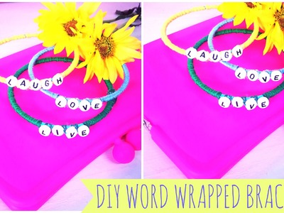♥ DIY Word Wrapped Bracelets- #MakeitinMay ♥