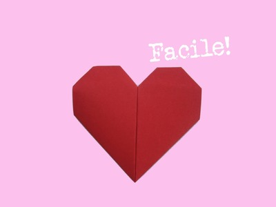 Faire un coeur en origami - papier - facile - bricoler - instruction - tutorial