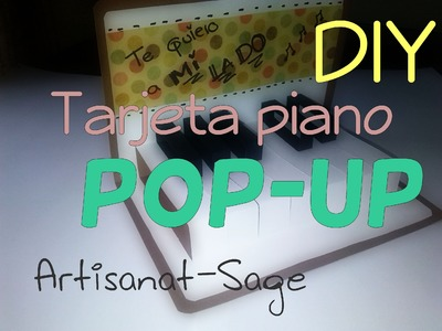Tarjeta pop up-PIANO- DIY-Como hacer- how to
