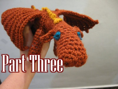 Crochet Amigurumi Fierce Dragon Tutorial pt 3
