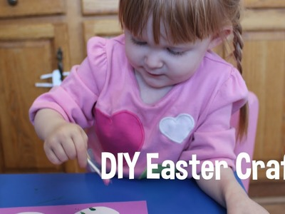 DIY Easter Crafts with your toddler 2!