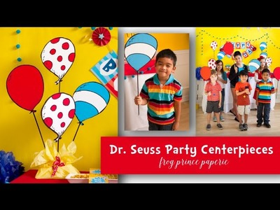 Dr. Seuss Party Centerpiece DIY