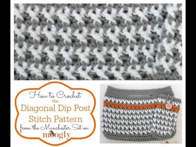 How to Crochet: Diagonal Dip Post Stitch Pattern