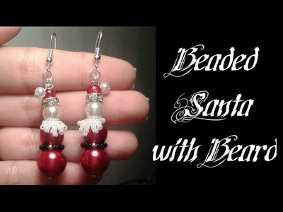 Santa with Beard Earrings Beading Tutorial by HoneyBeads1