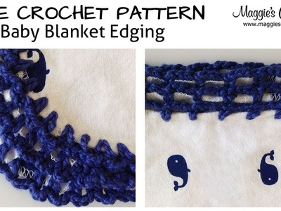 Baby Blanket Edging Tutorial - Right Handed