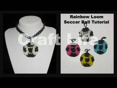 Craft Life ~ Rainbow Loom Soccer Ball Charm Tutorial