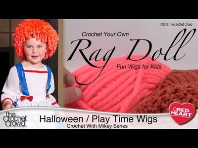 Crochet A Rag Doll Hair Wig for Kids