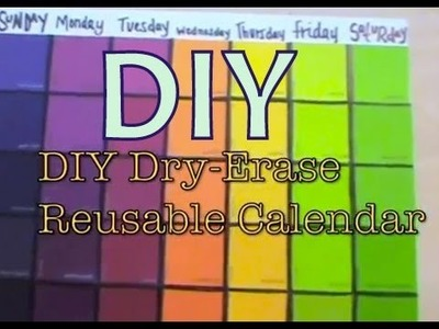 DIY: DRY-ERASE Calendar Board