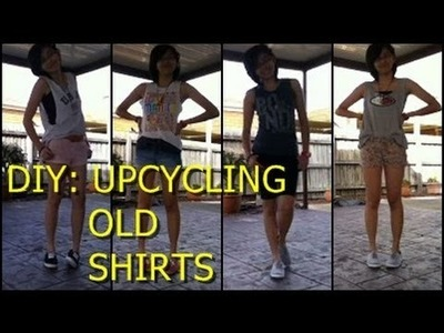 DIY: EASY WAYS TO UPCYCLE YOUR OLD SHIRTS!!!!