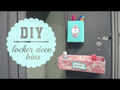 DIY Locker Decor Bins { Back to School }