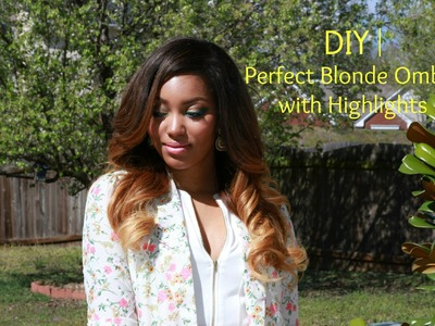 DIY | Perfect Blonde Ombre Haircolor with Highlights