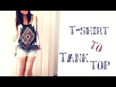 DIY ✂ Summer no-sew Tank Top [T-Shirt Recon]