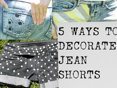 5 Easy Jean Shorts Projects | Decorate Denim Shorts! ✿ No Sewing DIY ✿