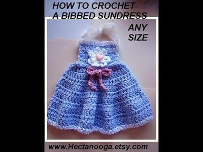 CROCHET BIBBED GIRLS SUN-DRESS, diy how to, make it any size
