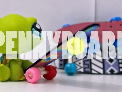 DIY Accessories: How To Make A LPS Penny Board