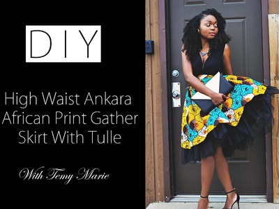 DIY & OOTD HIgh Waist Ankara African Print Mesh Tulle Skirt (GIVEAWAY) Tutorial Video
