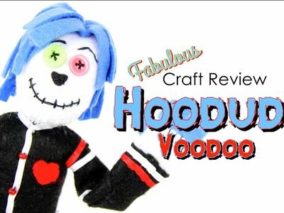 Fabulous Craft Review: Hoodude Voodoo