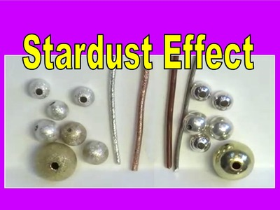 Jewelry Making |Stardust Effect on Wire and Beads | Liz Kreate