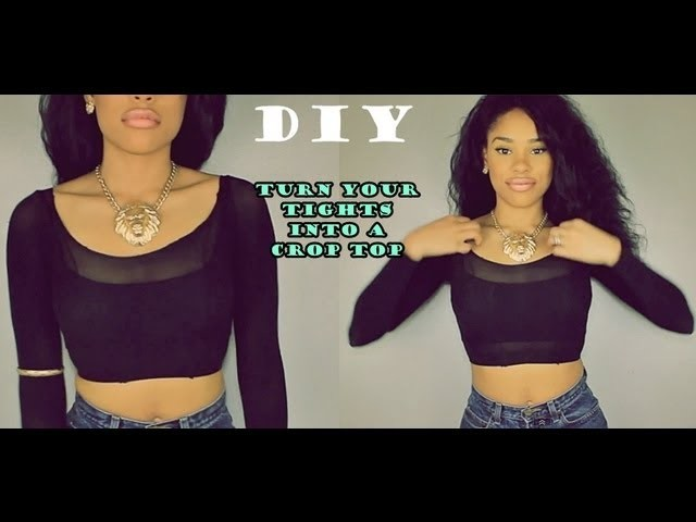 DIY: How to Turn your old Tights into a cute Top!