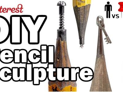 DIY Pencil Sculpture - Man Vs. Pin #31