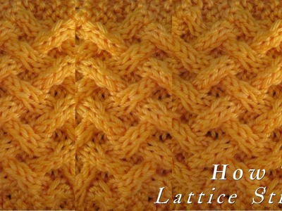 How To  |  Lattice Stitch  |  Pattern