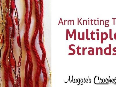 MAGGIE'S ARM KNITTING TIPS: Multiple Strands