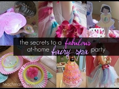 Secrets to an awesome fairy party :: kids birthday party :: crafts :: teachmama.com