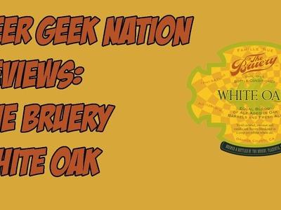 The Bruery White Oak (12% BA Wheat Wine) | Beer Geek Nation Craft Beer Reviews