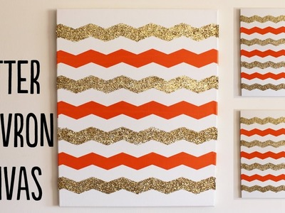 DIY Chevron Glitter Canvas (Home Decor) Tutorial | OliviaMakeupChannel