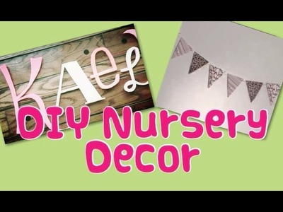 DIY Nursery Decor (Name Wall and Banner)