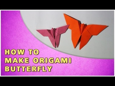 HOW TO MAKE AN ORIGAMI BUTTERFLY | TRADITIONAL PAPER TOY