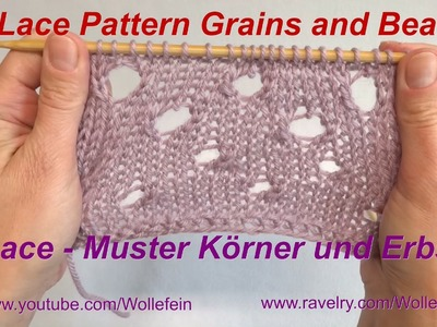 Lace Strickmuster Körner und Erbsen - Lace pattern Grains and Beans