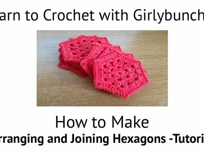 Learn to Crochet with Girlybunches - Joining Hexagons