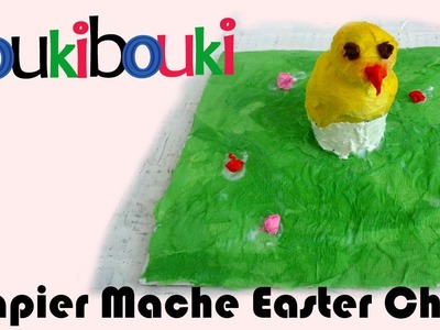 Paper Mache Easter Chick. Artistic Activity for children - COUKIBOUKI craft making art - How to Make
