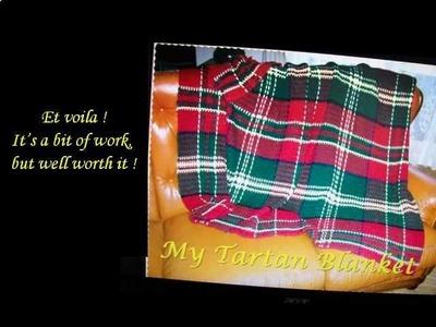 Crochet a tartan blanket ~MacDonald of Kingsburgh~