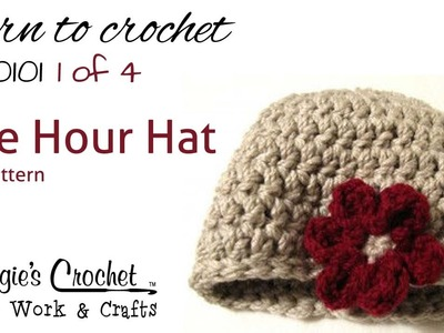 Crochet Flower Hat Pattern Easy How to by Maggie Weldon Part 1 of 4