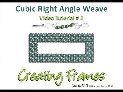 Cubic Right Angle Weave - Create a Frame