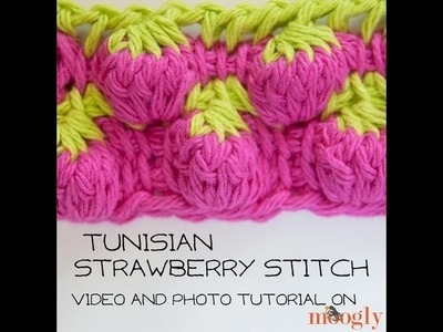 How to Crochet: Tunisian Strawberry Stitch