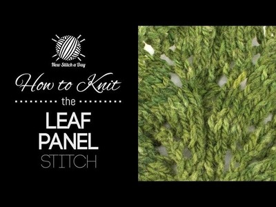 How to Knit the Leaf Panel Stitch (Left Handed)