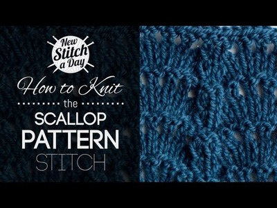 How to Knit the Scallop Pattern Stitch {English Style}