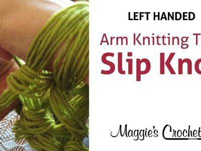 MAGGIE'S ARM KNITTING TIPS: Slip Knot - Left Handed