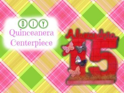 Quinceanera Centerpiece Idea - DIY Birthday Centerpiece - Feliz Complianos Centerpiece