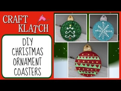 DIY Christmas Ornament Coasters   Another Coaster Friday Craft Klatch Christmas Series