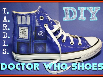 DIY T.A.R.D.I.S. Shoes Doctor Who