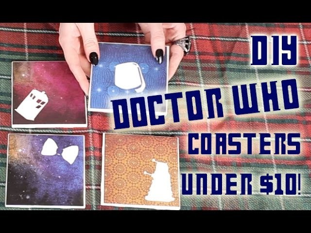 Doctor Who Coaster set! Great Gift DIY for under $10!!